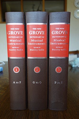 The New Grove Dictionary of Musical Instruments: Volume 1 A to F; Volume 2 G to O (Two volumes only...