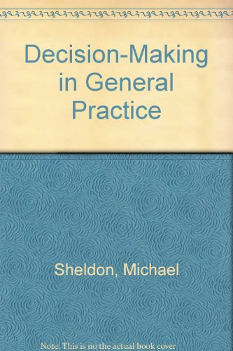 9780943818115: Decision-Making in General Practice