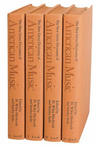 The New Grove Dictionary of American Music (Four Volume Set): Hitchcock, H. Wiley & Sadie, Stanley