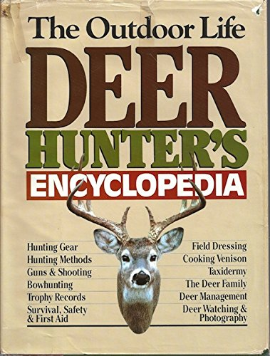 The Outdoor Life Deer Hunter's Encyclopedia: John Madson