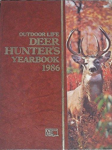 Outdoor Life Deer Hunter's Yearbook 1986 (0943822602) by Outdoor Life