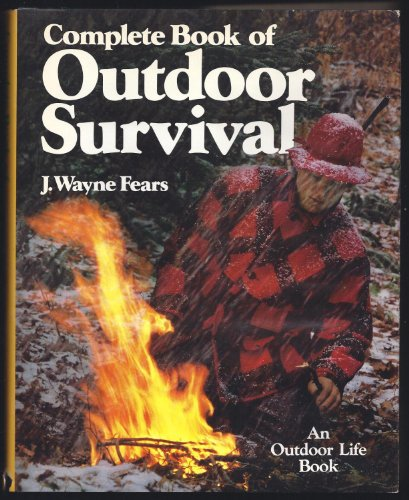 9780943822648: Complete Book of Outdoor Survival