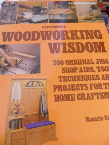9780943822747: Capotosto's Woodworking Wisdom [Hardcover] by
