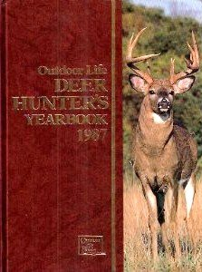 9780943822778: Deer Hunters Yearbook 1987 (Outdoor Life)