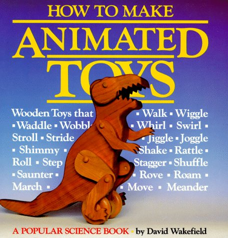 9780943822945: How to Make Animated Toys