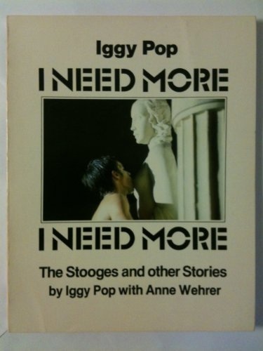 9780943828503: I need more: The Stooges and other stories