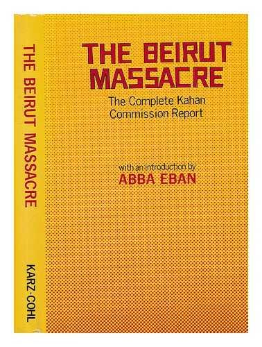 9780943828558: The Beirut massacre: The complete Kahan Commission report