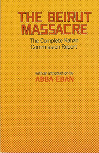 9780943828565: The Beirut Massacre: The Complete Kahan Commission Report