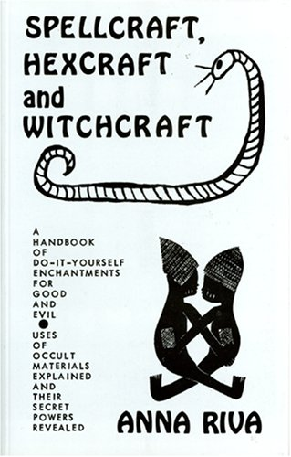 9780943832005: Spellcraft, Hexcraft and Witchcraft