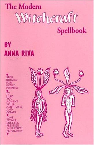 Modern Witchcraft Spellbook: Anna Riva