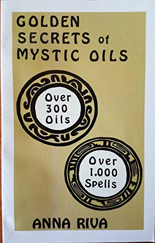 Golden secrets of mystic oils (0943832055) by Riva, Anna