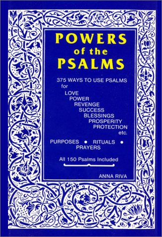 Powers of the Psalms (Occult Classics) (0943832071) by Anna Riva