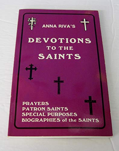 Devotions to the Saints (094383208X) by Anna Riva