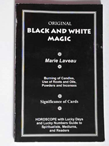 9780943832227: Black & White Magic of Marie Laveau