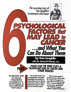 9780943840024: The 6 Psychological Factors that May Lead to Cancer...and What You Can Do About Them: Plus Proof that the Mind Plays a Significant Role in Cancer and Other Diseases