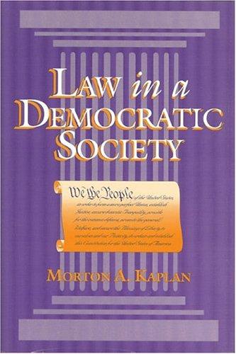 9780943852898: Law in a Democatioc Society