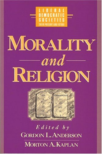 9780943852973: Morality and Religion in Liberal Democratic Societies (World Social Systems. Liberal Democratic Societies)
