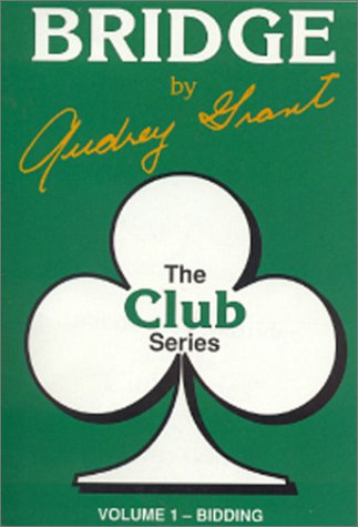 The Club Series: Introduction to Bridge - Bidding (0943855004) by Audrey Grant