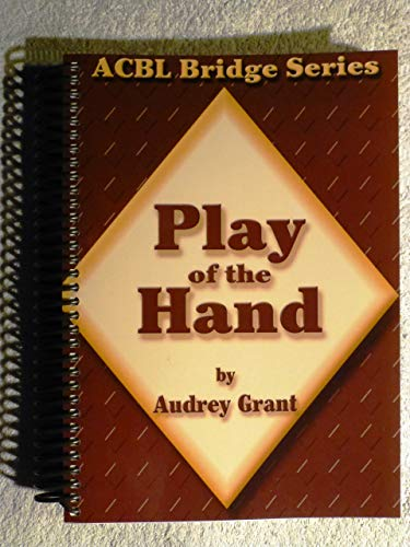 ACBL Introduction to Bridge Play of the: Audrey Grant