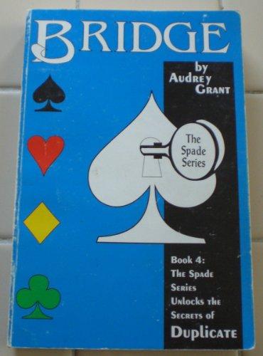 Bridge the Spade Series: Audrey Grant