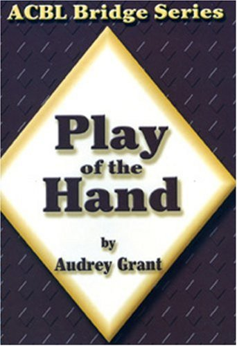Play of the Hand (0943855128) by Audrey Grant