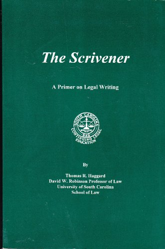 9780943856711: The scrivener: A primer on legal writing