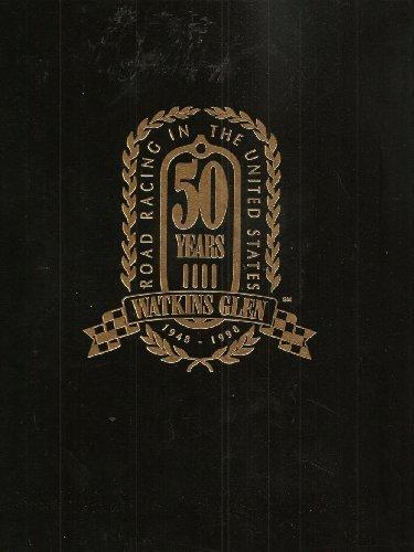 9780943860145: The Glen '98: Watkins Glen (1948-1998) 50 Years of Road Racing Excellence