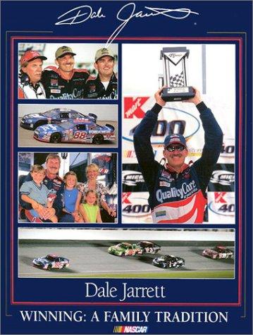9780943860169: Dale Jarrett: Winning, a Family Tradition