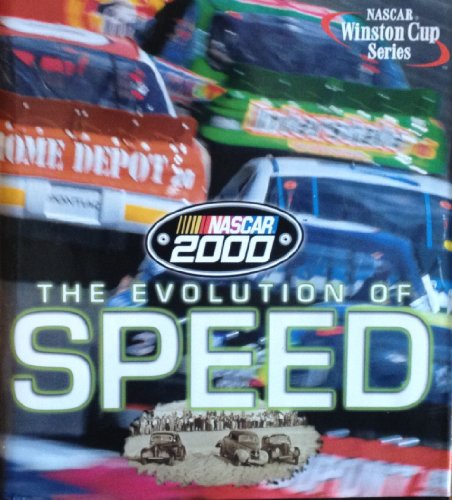 Nascar 2000: the Evolution of Speed (nascar Winston Cup)