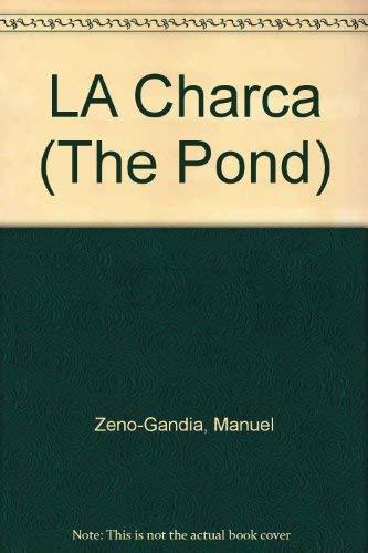 9780943862040: LA Charca (The Pond)