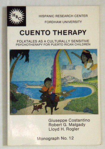 9780943862231: Cuento therapy: Folktales as a culturally sensitive psychotherapy for Puerto Rican children (HRC monograph)