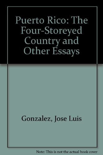 9780943862484: Puerto Rico: The Four-Storeyed Country and Other Essays