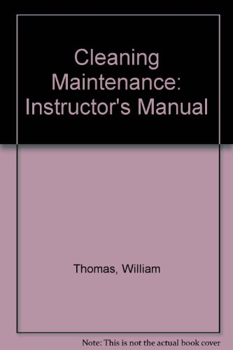 9780943863085: Cleaning Maintenance: Instructor's Manual
