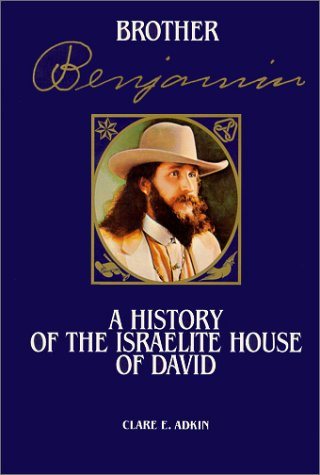 9780943872551: Brother Benjamin: A History of the Israelite House of David