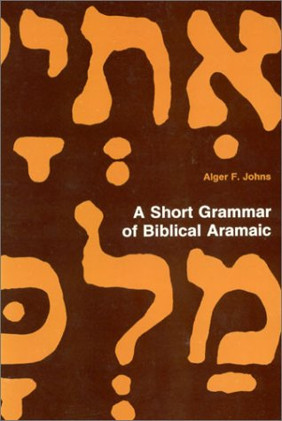 9780943872742: A Short Grammar of Biblical Aramaic (Andrews University Monographs)