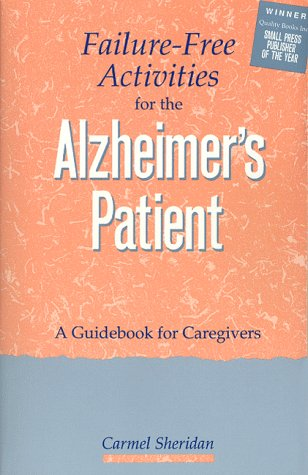 9780943873053: Failure-Free Activities for the Alzheimer's Patient: A Guidebook for Caregivers