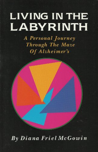 Living in the Labyrinth: A Personal Journey: McGowin, Diana Friel