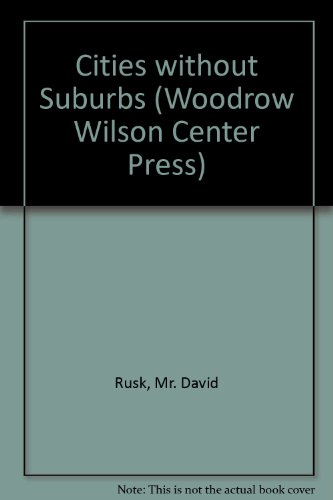 9780943875491: Cities without Suburbs (Woodrow Wilson Center Press)