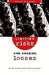 Limiting Risks and Sharing Losses in the: Hager, Professor Barry