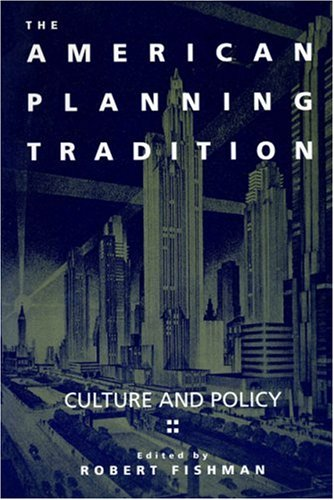 9780943875965: The American Planning Tradition: Culture and Policy