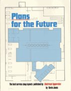 Plans for the Future: The Best Service Shop Layouts: Jones, Kevin