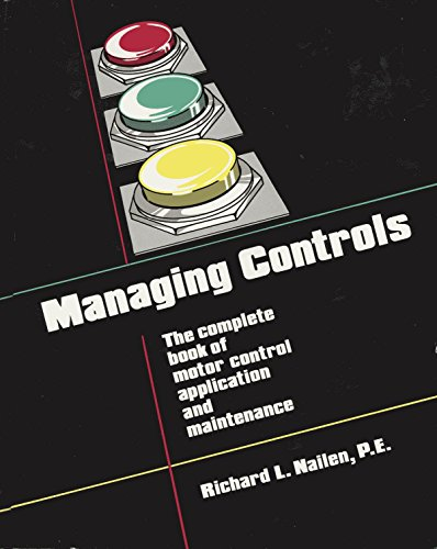 Managing Controls: The Complete Book of Motor: Richard L. Nailen