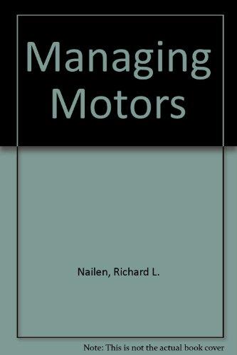 9780943876092: Managing Motors