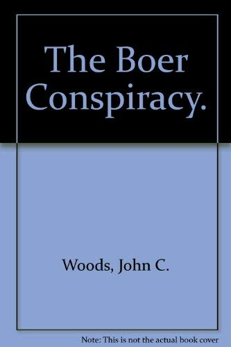 THE BOER CONSPIRACY; A Tale of Winston Churchill and Sherlock Holmes