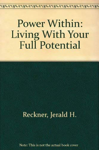 The Power Within : Living with Your: Jeni F. Norton;