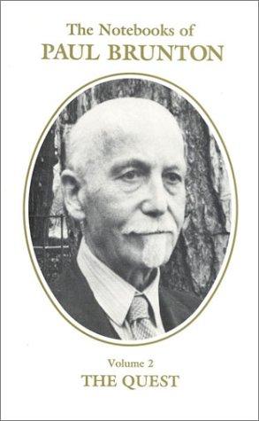 The Notebooks of Paul Brunton: Brunton, Paul
