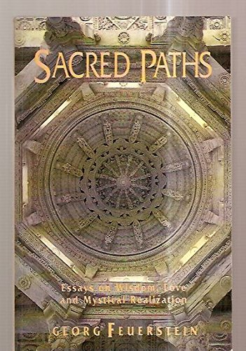 9780943914565: Sacred Paths: Essays on Wisdom, Love, and Mystical Realization