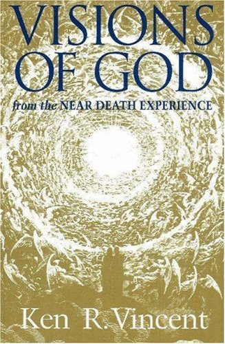 9780943914664: Visions of God from the Near Death Experience