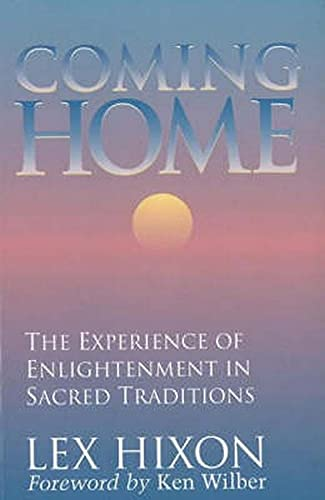9780943914749: Coming Home: The Experience of Enlightenment in Sacred Traditions