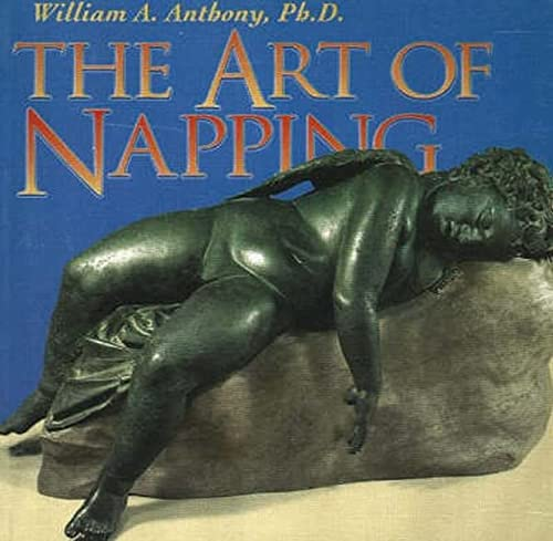 The Art of Napping: Anthony, William
